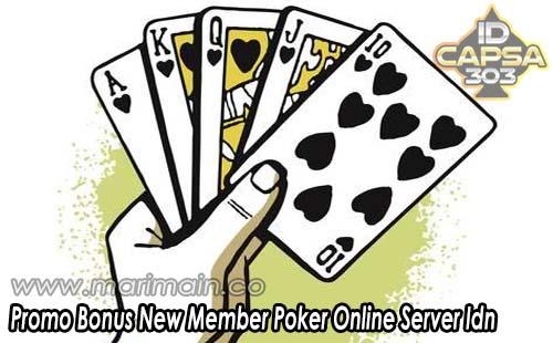Bonus New Member Poker Online Server Idn